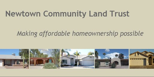 Newtown Community Land Trust Workshop - Chandler 7/18/2019