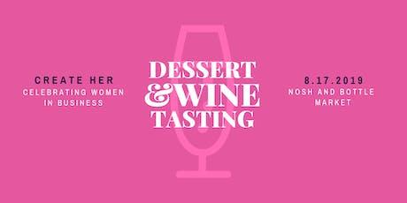 Dessert & Wine Tasting  tickets