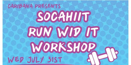 SocaHiit Run Wid It Workshop tickets