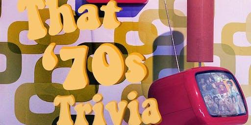 70's Trivia Night!