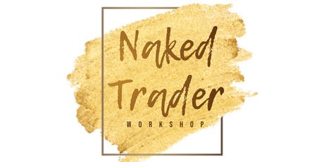 The Naked Trader Tour (pre 'I AM' run) Atlanta tickets