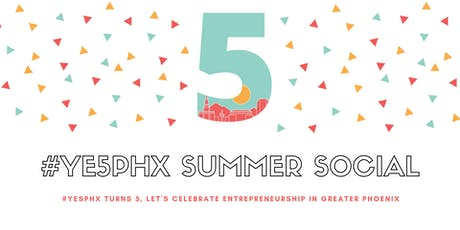 The #YE5PHX Summer Social tickets