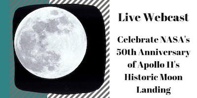 Live Webcast: Celebrate NASA's 50th Anniversary of Apollo 11's Historic Moon Landing