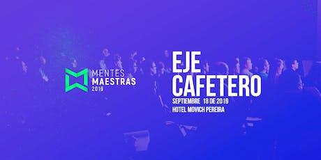 Mentes Maestras 2019 - Eje Cafetero entradas
