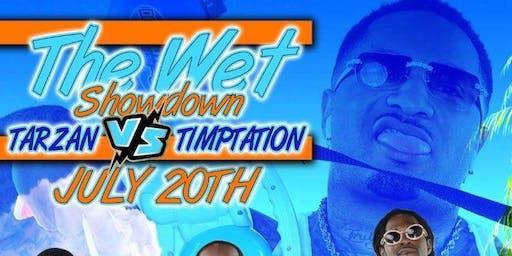 It's Showtime Entertainment Presents....... The WET FEST!!!