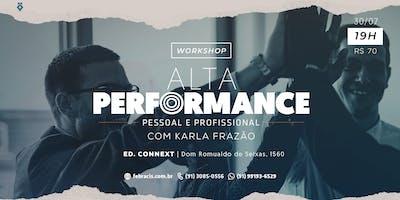 Workshop Alta Performance Pessoal e Profissional