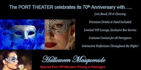 Port Theater's 70th Anniversary Halloween Masquerade tickets