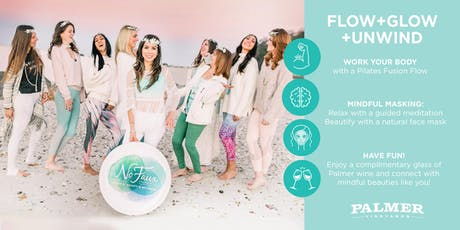 FLOW+GLOW+UNWIND (Pilates Fusion + Mindful Masking + Wine) tickets