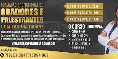 FORMAÇÃO PROFISSIONAL DE ORADORES E PALESTRANTES - ORATÓRIA COM ZANDRA DAIANE