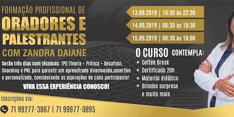 FORMAÇÃO PROFISSIONAL DE ORADORES E PALESTRANTES - ORATÓRIA COM ZANDRA DAIANE ingressos