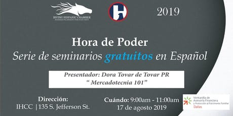 Hora de Poder - Mercadotecnia 101 con Dora Tovar tickets