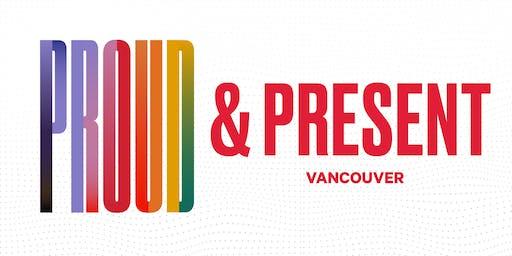 Proud & Present Vancouver