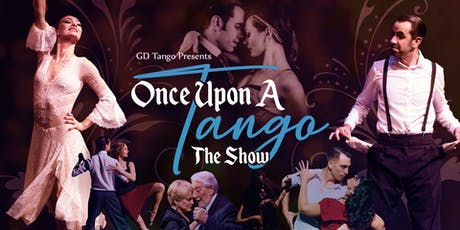 Once Upon a Tango Show - Burbank  tickets