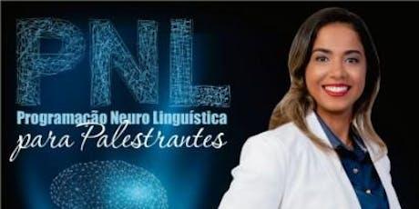 Programação Neuro Linguística PNL para Palestrantes - Com Zandra Daiane ingressos