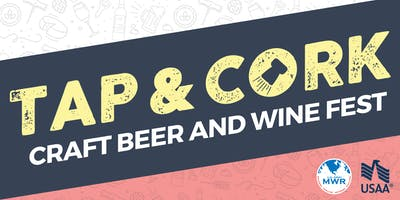 Fort Bliss Tap & Cork: Craft Beer and Wine Festival