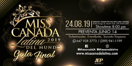Gala final 2019 Miss Canada Latina  tickets