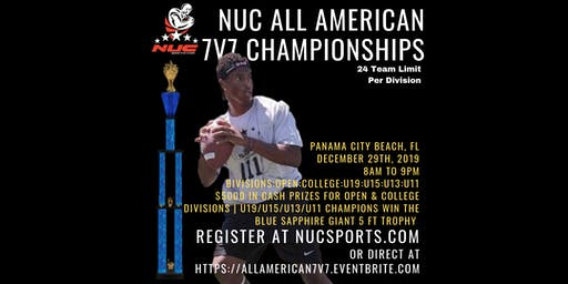 NUC All American Week Club 7v7 Championships: Divisions: Open, College, U19, U15, U13, U11
