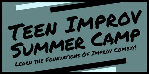 Teen Improv Summer Camp