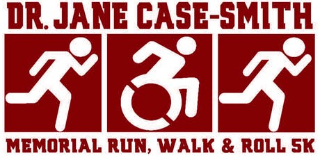 5th Annual Dr. Jane Case-Smith Memorial Run, Walk and Roll 5k  tickets