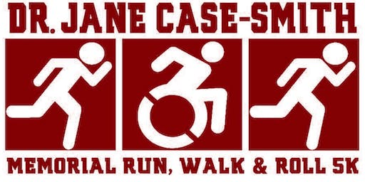 5th Annual Dr. Jane Case-Smith Memorial Run, Walk and Roll 5k