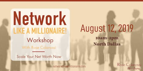 Networking Like a Millionaire–Strategies For Women to Scale Their Business tickets