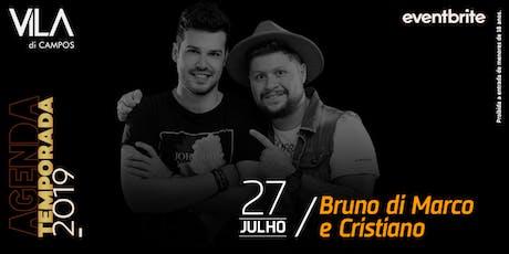 Bruno di Marco & Cristiano ingressos