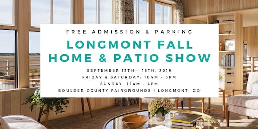 Longmont Fall Home & Patio Show