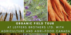 Organic Field Tour at Leffers Brothers Ltd. with...