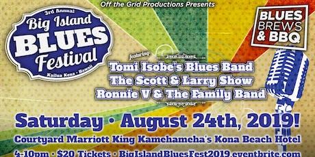The 3rd Annual Big Island Blues Festival tickets