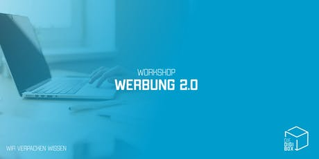 Workshop: Werbung 2.0 Tickets