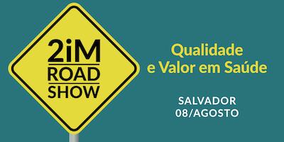 2iM Road Show - Bahia