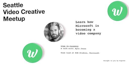 Seattle Video Creative Meetup