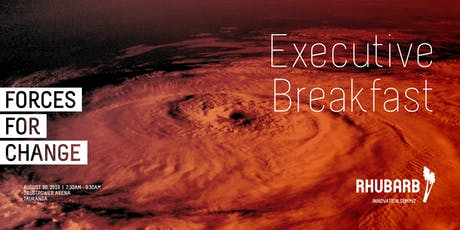 Rhubarb Executive Breakfast: Forces for Change tickets