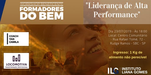 "Workshop Beneficente ""Liderança de Alta Performance"""