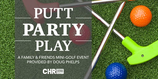 Putt, Party and Play