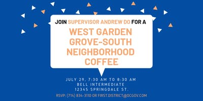 West Garden Grove-South Neighborhood Coffee with Supervisor Do
