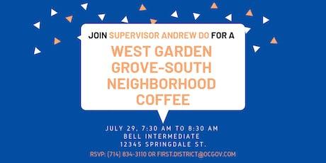 West Garden Grove-South Neighborhood Coffee with Supervisor Do tickets