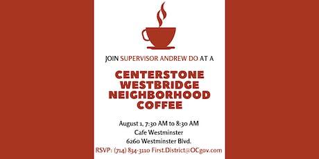 Centerstone Westbridge Neighborhood Coffee with Supervisor Do tickets