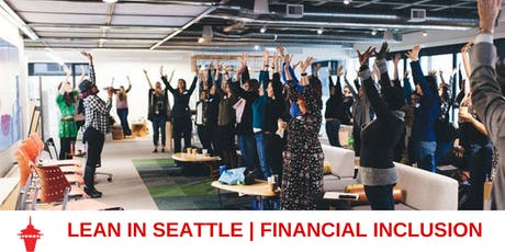 Lean In Seattle | Financial Inclusion tickets