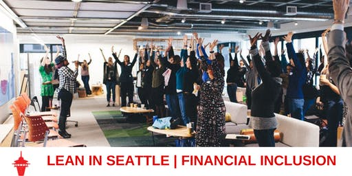 Lean In Seattle | Financial Inclusion