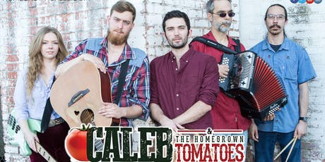 Caleb and The Homegrown Tomatoes with Nathan Perry Band tickets