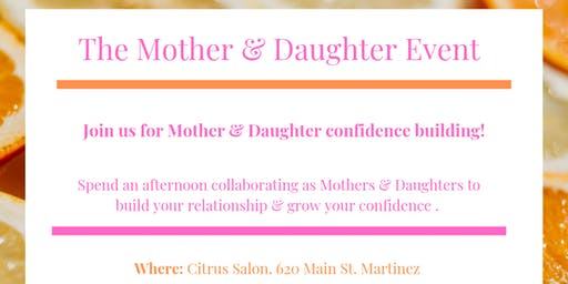 The Mother & Daughter Event