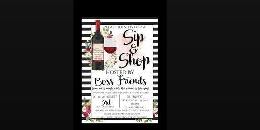 BOSS FRIENDS presents Sip -n- Shop Mix and Mingle