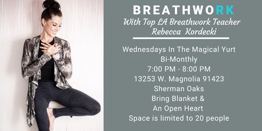 Breathwork In The Magical Yurt With Rebecca Kordecki
