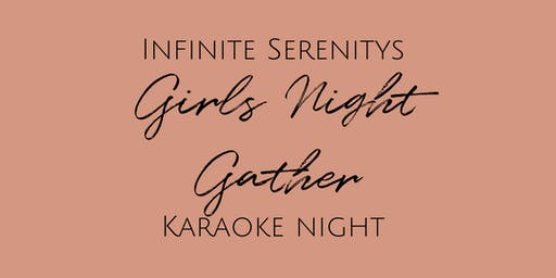Girls Night Gather - Karaoke