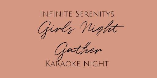Girls Night Gather - Karaoke