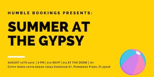Humble Bookings Presents  Summer at the Gypsy