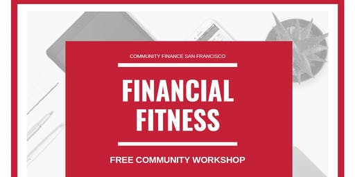 Financial Fitness - Secure Life-time Income  - Community Finance SF