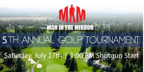 "Fifth annual ""man in the mirror"" golf scramble tickets"