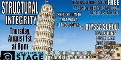 STRUCTURAL INTEGRITY: A Sketch Show tickets